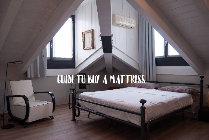 Guide to buy a mattress